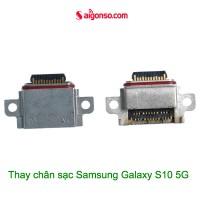 Thay chân sạc Samsung S10 5G